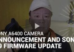 Sony a6400 Camera Announcement and Sony a9 Firmware